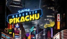Pokemon Dedektif Pikachu 2019 Filmin Fragmanı Oyuncuları Vizyon Tarihi