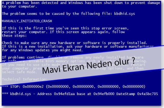 Bilgisayar Neden Mavi Ekran Verir?