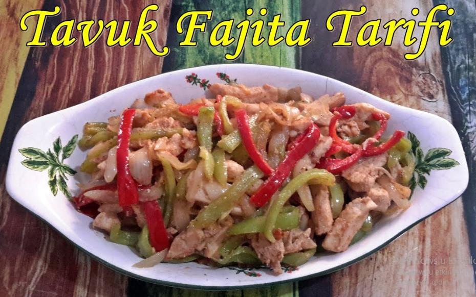 Tavuk soslu Fajita Tarifi